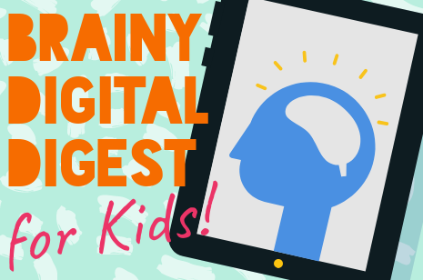 brainy_digital_digest_for_kids_-_header.png