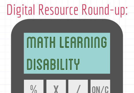 digital-resource-round-up-math-learning-disability-header.png