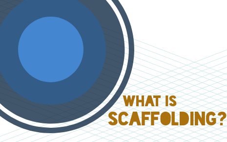 what_is_scaffolding_-_header.png