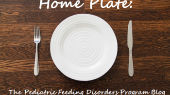 "The words ""Home Plate: The Pediatric Feeding Disorders Program Blog"" appear in white on top of an illustration of a table with a plate, fork, and knife"