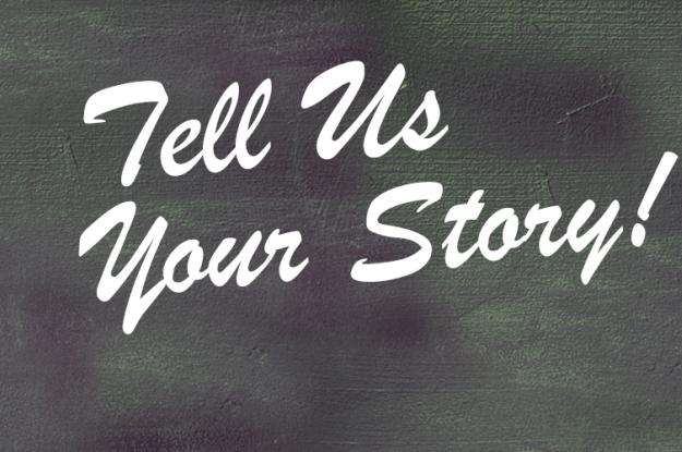 Tell Us Your Story Sign